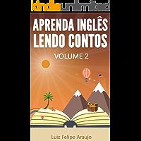 Aprenda Inglês Lendo Contos: Volume 2