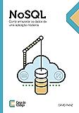 NoSQL: Como armazenar os dados de uma aplicação moderna
