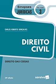 Sinopses jurídicas: Direito civil - 20ª edição de 2019: Direito das coisas: 3