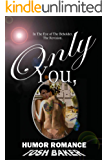 In The Eye of The Beholder: ONLY YOU-Revised Edition