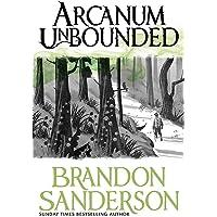 Arcanum Unbounded: Brandon Sanderson