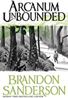 Arcanum Unbounded. The Cosmere