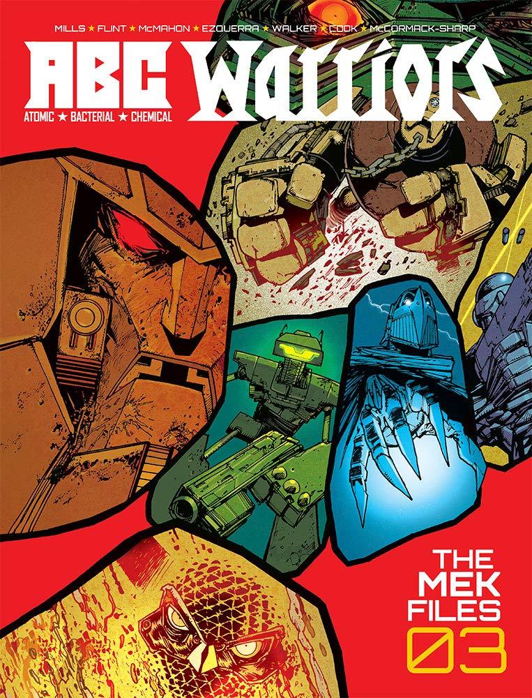 ABC Warriors - The Mek Files Vol.03: Amazon.es: Mills, Pat, Flint, Henry: Libros en idiomas extranjeros