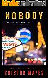 Nobody: A Homeless Las Vegas Murder Mystery Thriller