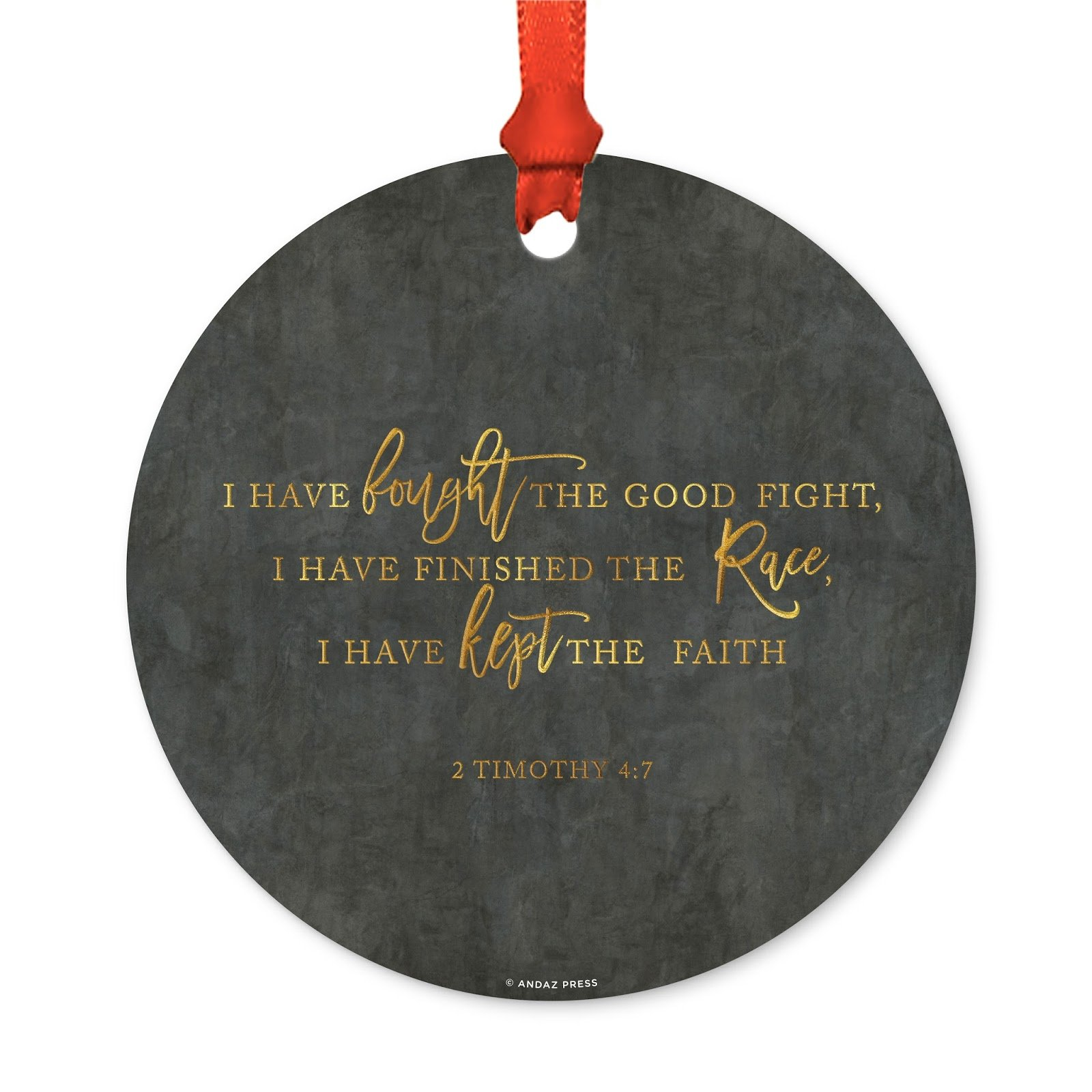 Andaz Press Memorial Round Metal Christmas Ornament, I have fought the good fight, 1-Pack, Includes Ribbon and Gift Bag, Husband Wife Loss Death Bereavement Memory Keepsake Christian Bible Gift