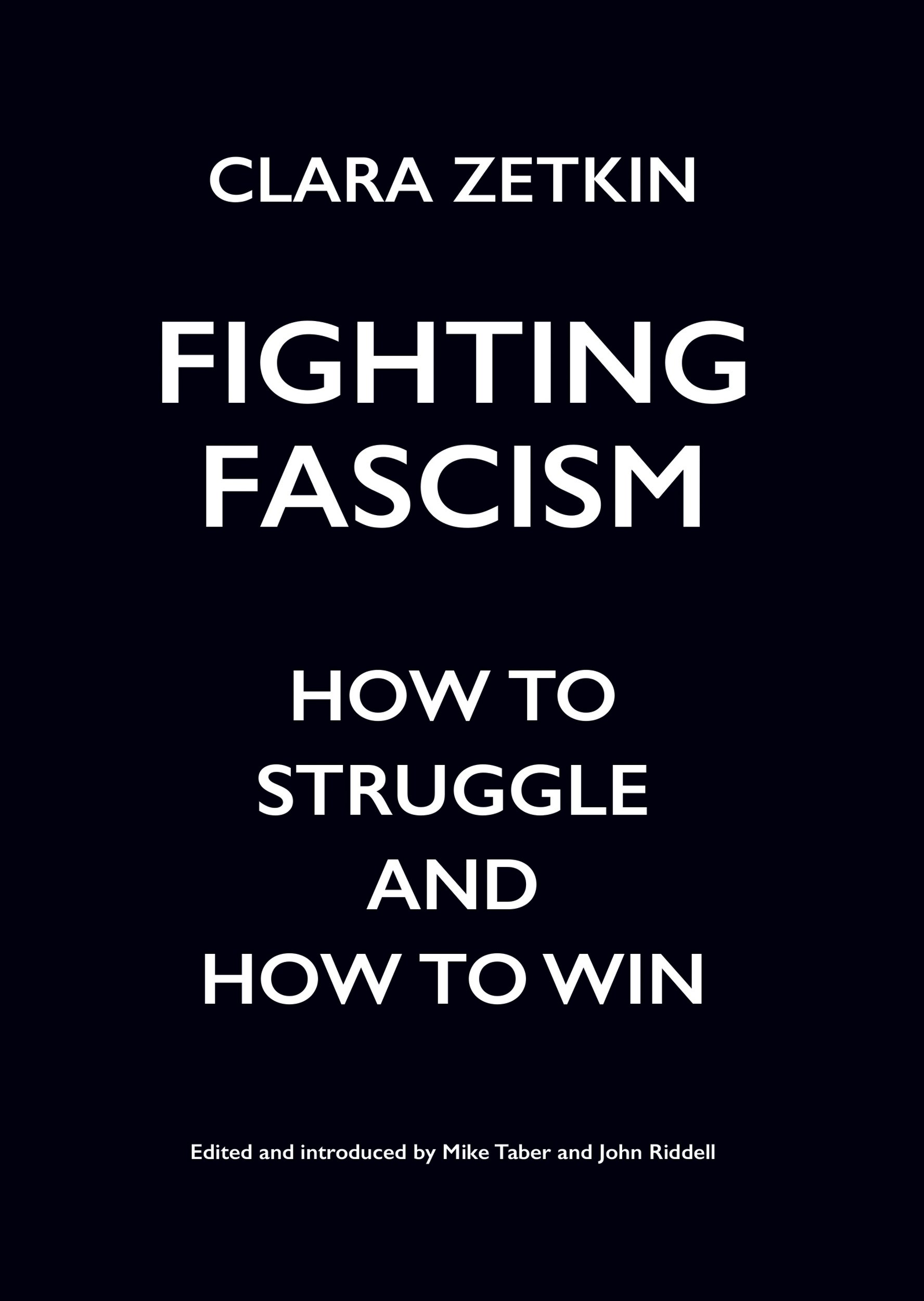Amazon com: Fighting Fascism: How to Struggle and How to Win