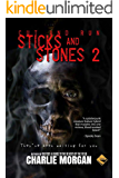 Cut And Run: Sticks And Stones 2