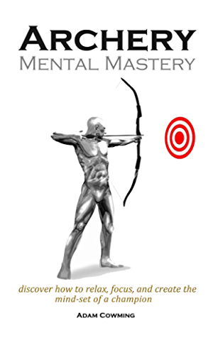 Archery Mental Mastery: Archery Mental Mastery is a program designed to help you harness your own inner potential to allow archers to develop a winning mind-set.