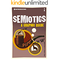 Introducing Semiotics: A Graphic Guide (Introducing...) book cover