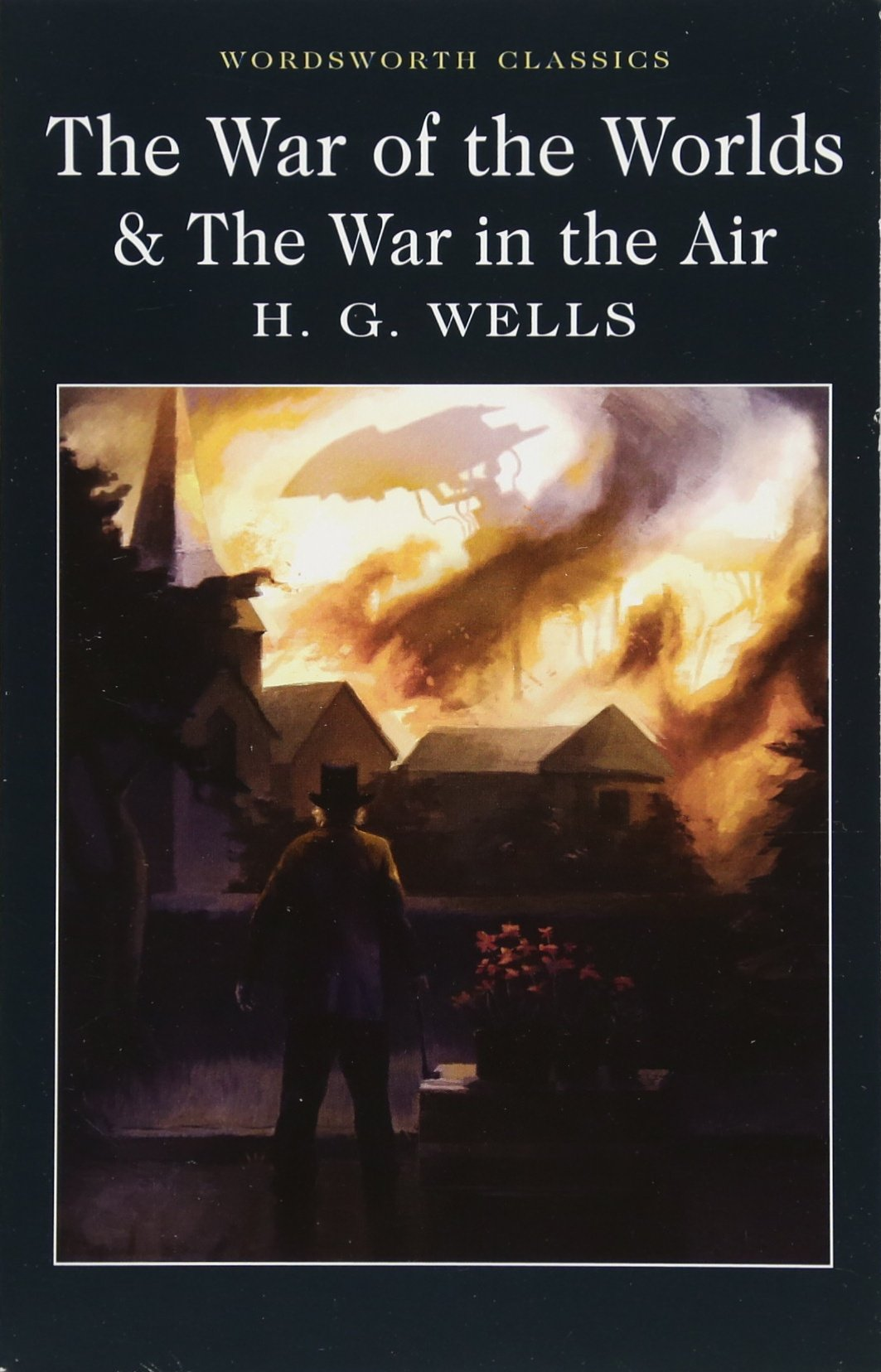 Read Online The War of the Worlds and the War in the Air (Wordsworth Classics) ebook
