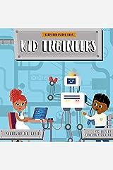 Kid Engineers (Stem Books For Kids) Paperback