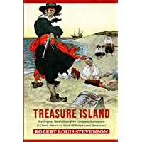 Treasure Island: The Original 1883 Edition With Complete Illustrations (A Classic Adventure Novel Of Robert Louis…