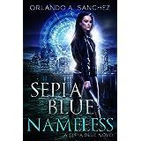 Sepia Blue- Nameless: A Sepia Blue Novel- Book 4
