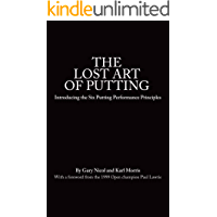The Lost Art of Putting (English Edition)