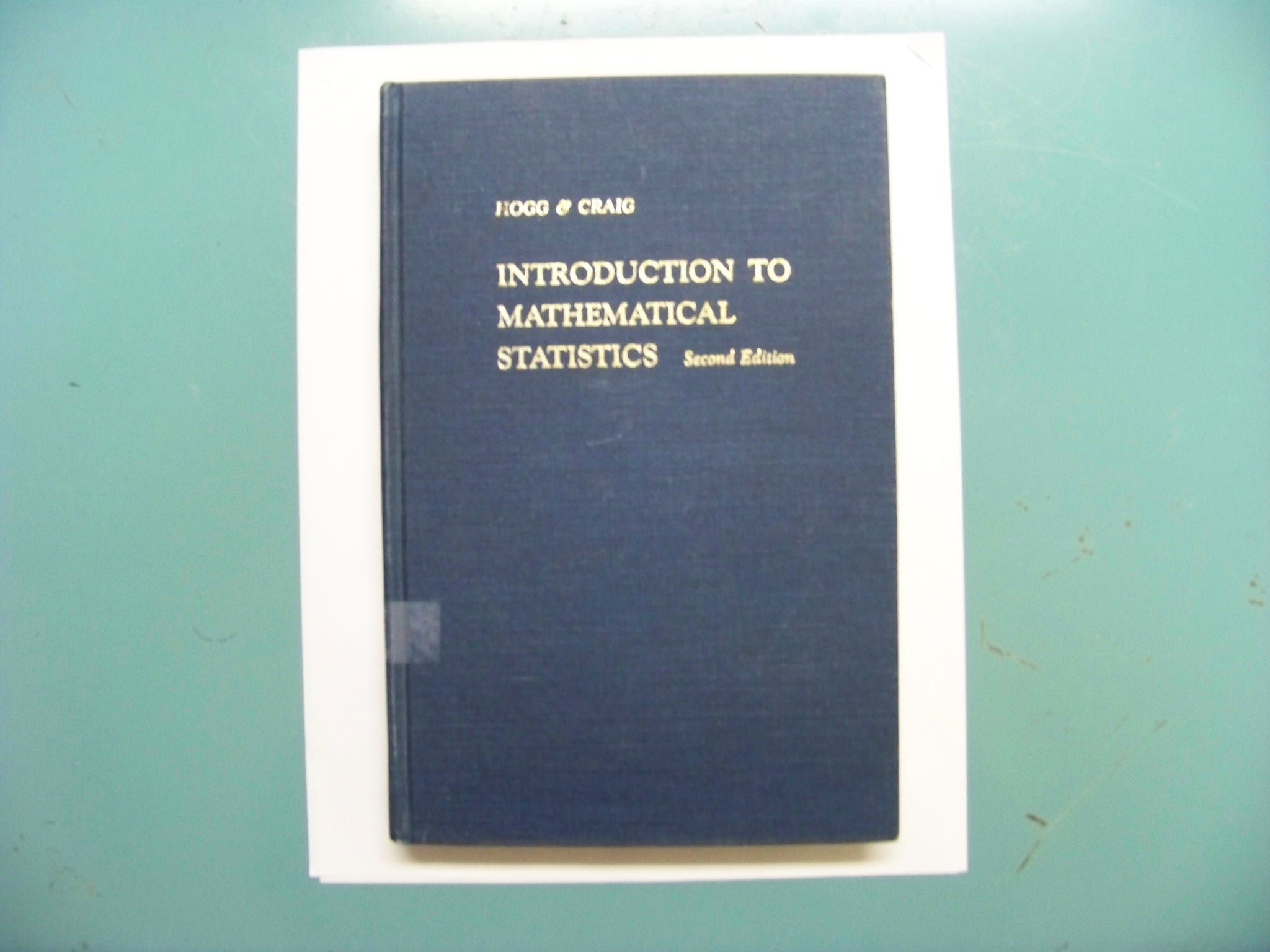 Introduction to mathematical statistics: ALLEN T. HOGG ROBERT V. AND ...