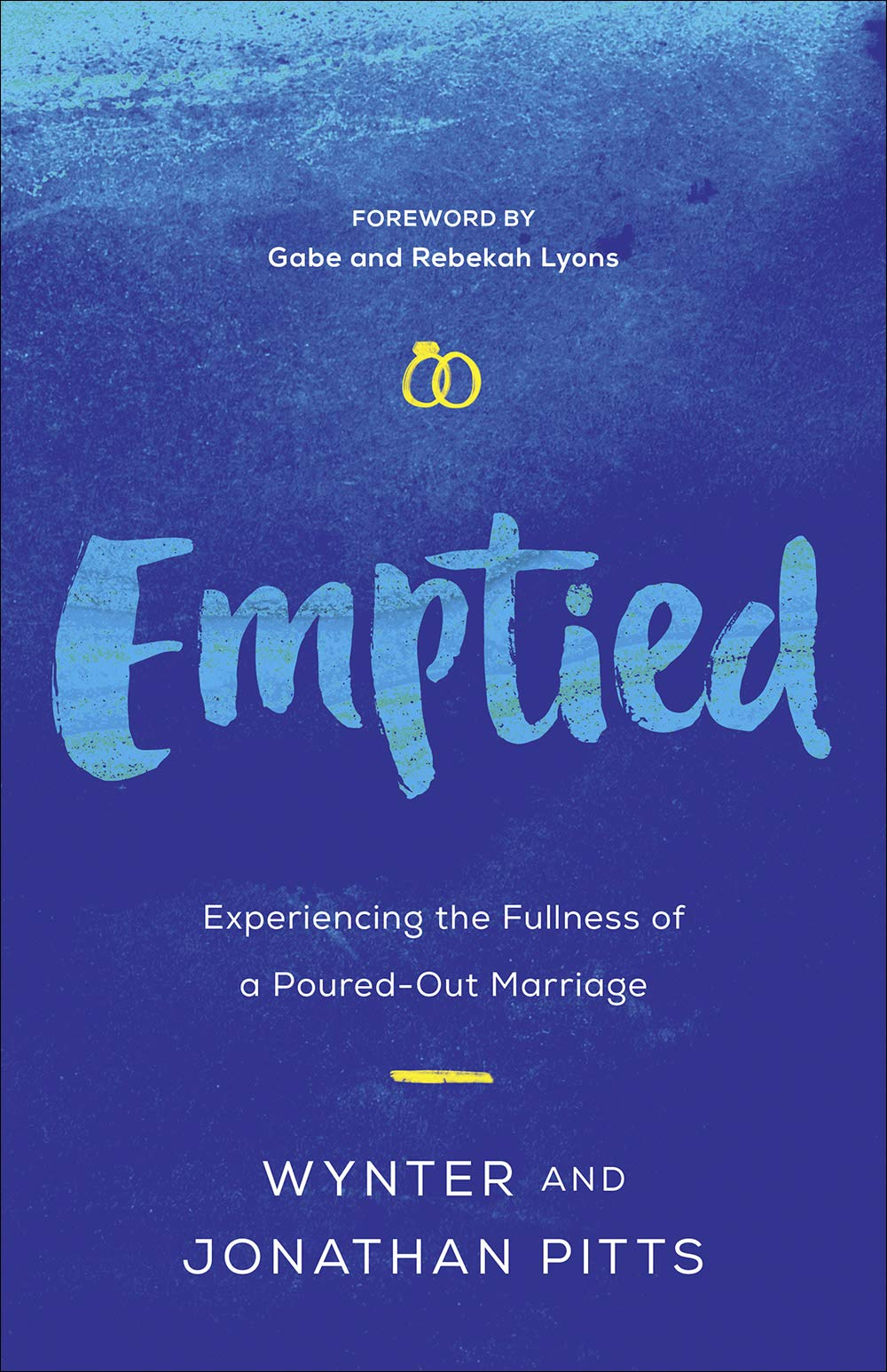 Image result for Emptied: Experiencing the Fullness of a Poured-Out Marriage by Wynter Pitts and Jonathan Pitts