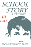 Fall (School Story Book 3)