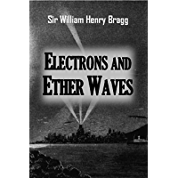 Electrons and  Ether Waves (1921)