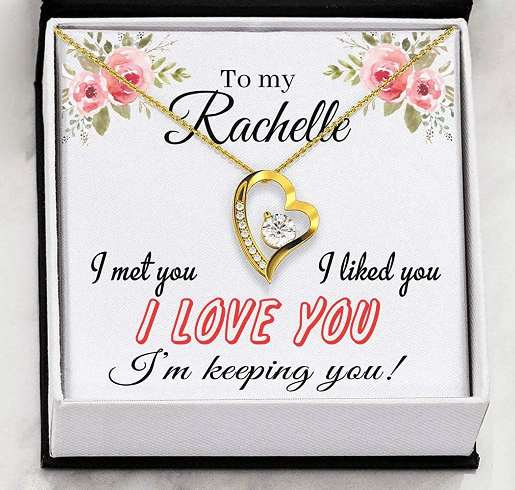 to My Rachelle I Met You FamilyGift Valentines Day Necklaces for Her I Liked You I Love You Heart Necklace Pendant Necklace with Message for Women Im Keeping You
