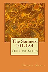 The Sonnets: 101-154: The Last Series Kindle Edition
