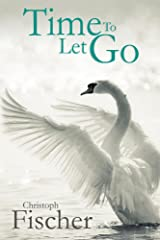 Time to Let Go Kindle Edition