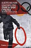Storie di sport e politica. Una stagione di conflitti 1968-1978