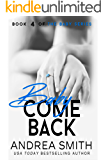 Baby Come Back (Maybe Baby Series Book 4)