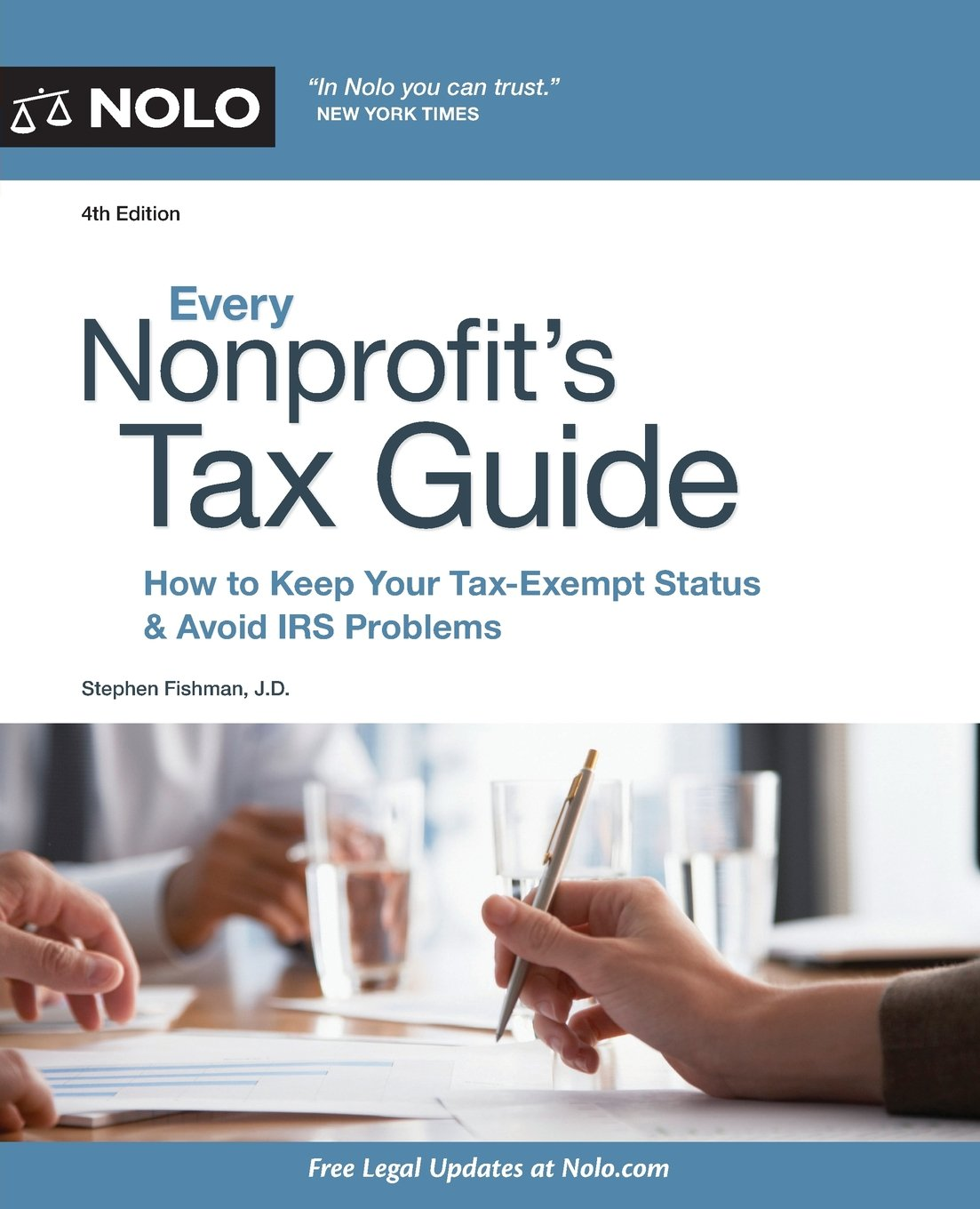 Every Nonprofit's Tax Guide: How to Keep Your Tax-Exempt Status & Avoid IRS  Problems: Stephen Fishman JD: 9781413321982: Amazon.com: Books