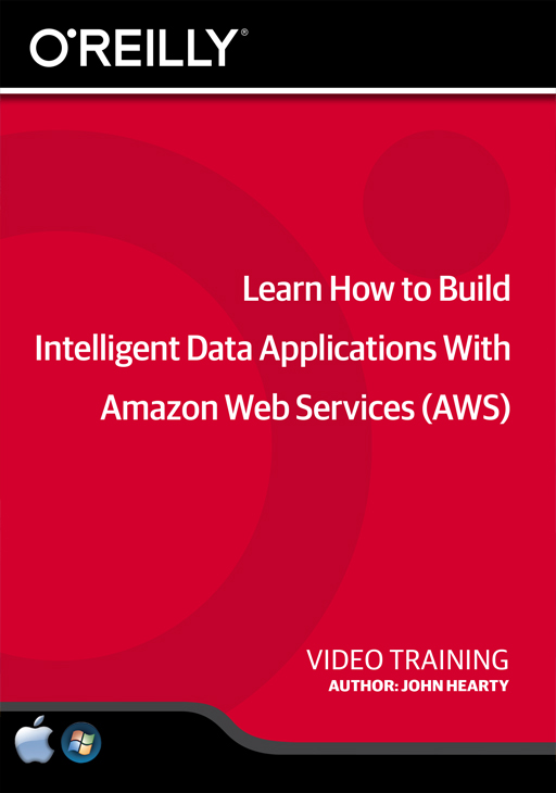Learn How to Build Intelligent Data Applications With Amazon Web Services (AWS) [Online Code]