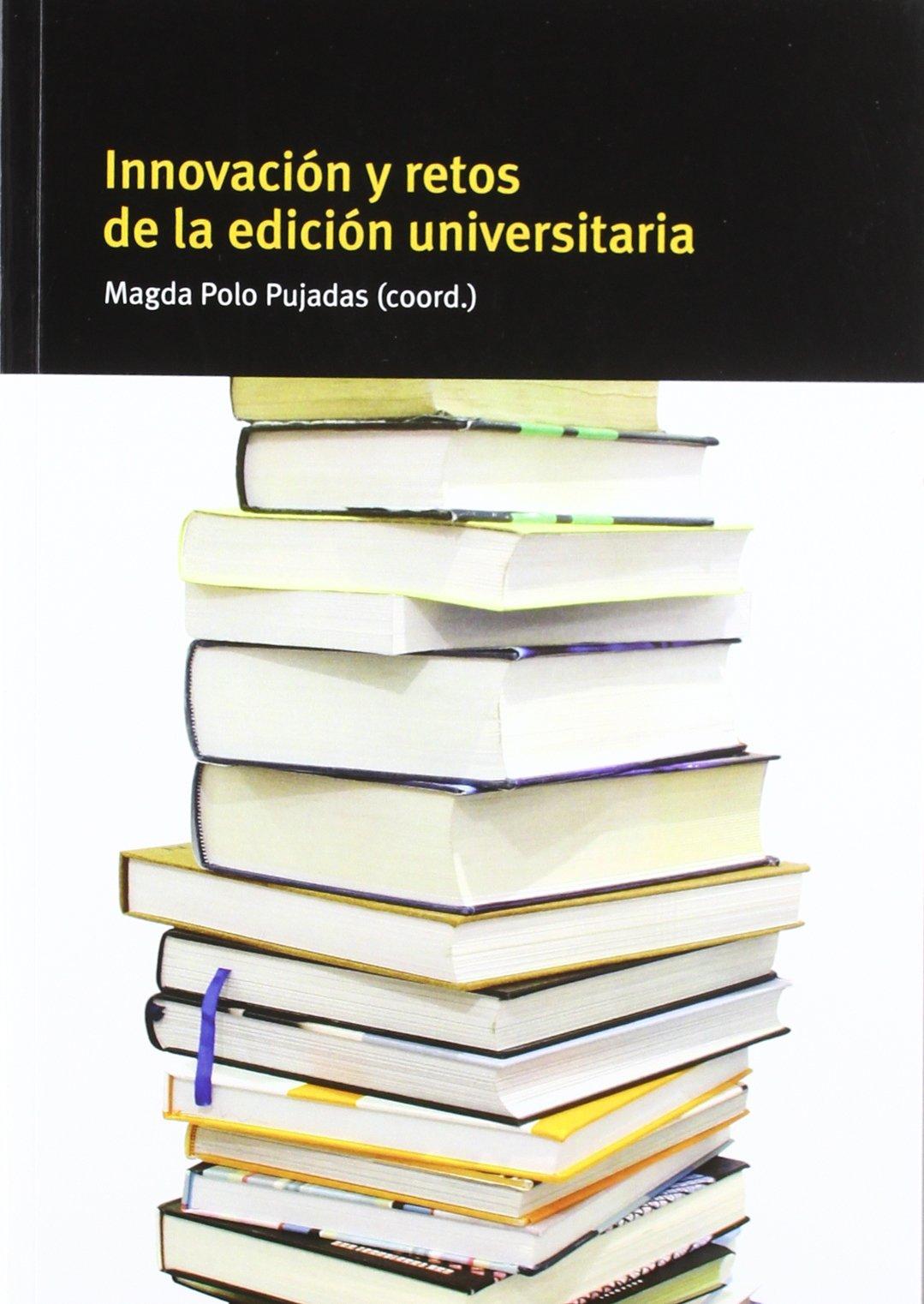 Innovación y retos de la edición universitaria: Amazon.es: Roger ...