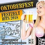 Oktoberfest Festzelt Hits 2018 (Wiesn Schlager Party beim Apres Ski und Karneval 2019)