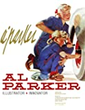 Al Parker: Illustrator, Innovator