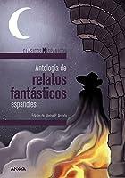 Antología De Relatos Fantásticos Españoles