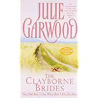 The Clayborne Brides: One Pink Rose, One White Rose, One Red Rose