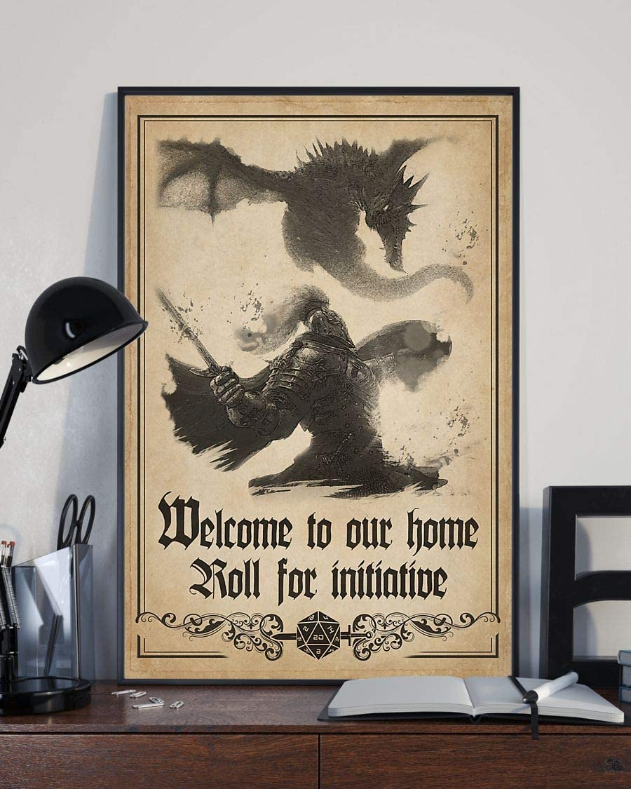 HolyShirts Welcome to Our Home roll for Initiative Dungeons and Dragons d&d Game Poster (24 inches x 36 inches)