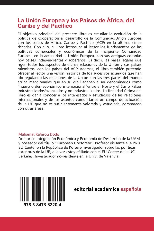 La Unión Europea y los Países de África, del Caribe y del Pacífico: Cincuenta años de cooperación (Spanish Edition): Mahamat Kabirou Dodo: 9783847352204: ...