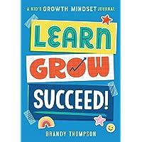 Learn, Grow, Succeed!