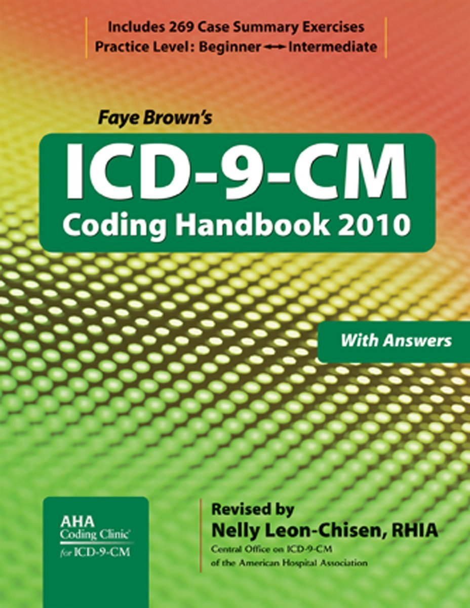 ICD-9-CM Coding Handbook, with Answers, 2010 Revised Edition (ICD-9-CM Coding Handbook (W/Answers))