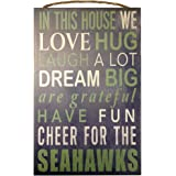 Seattle Seahawks NFL Team Logo Garage Home Office Room Wood Sign with Hanging Rope - IN THIS HOUSE WE LOVE HUG LAUGH A LOT DREAM BIG ARE GRATEFUL HAVE FUN CHEER FOR THE SEAHAWKS