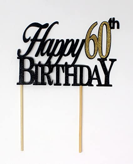 Image Unavailable Not Available For Color All About Details Happy 60th Birthday Cake Topper