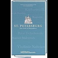 St. Petersburg. Eine Stadt in Biographien: MERIAN porträts (MERIAN Altproduktion)