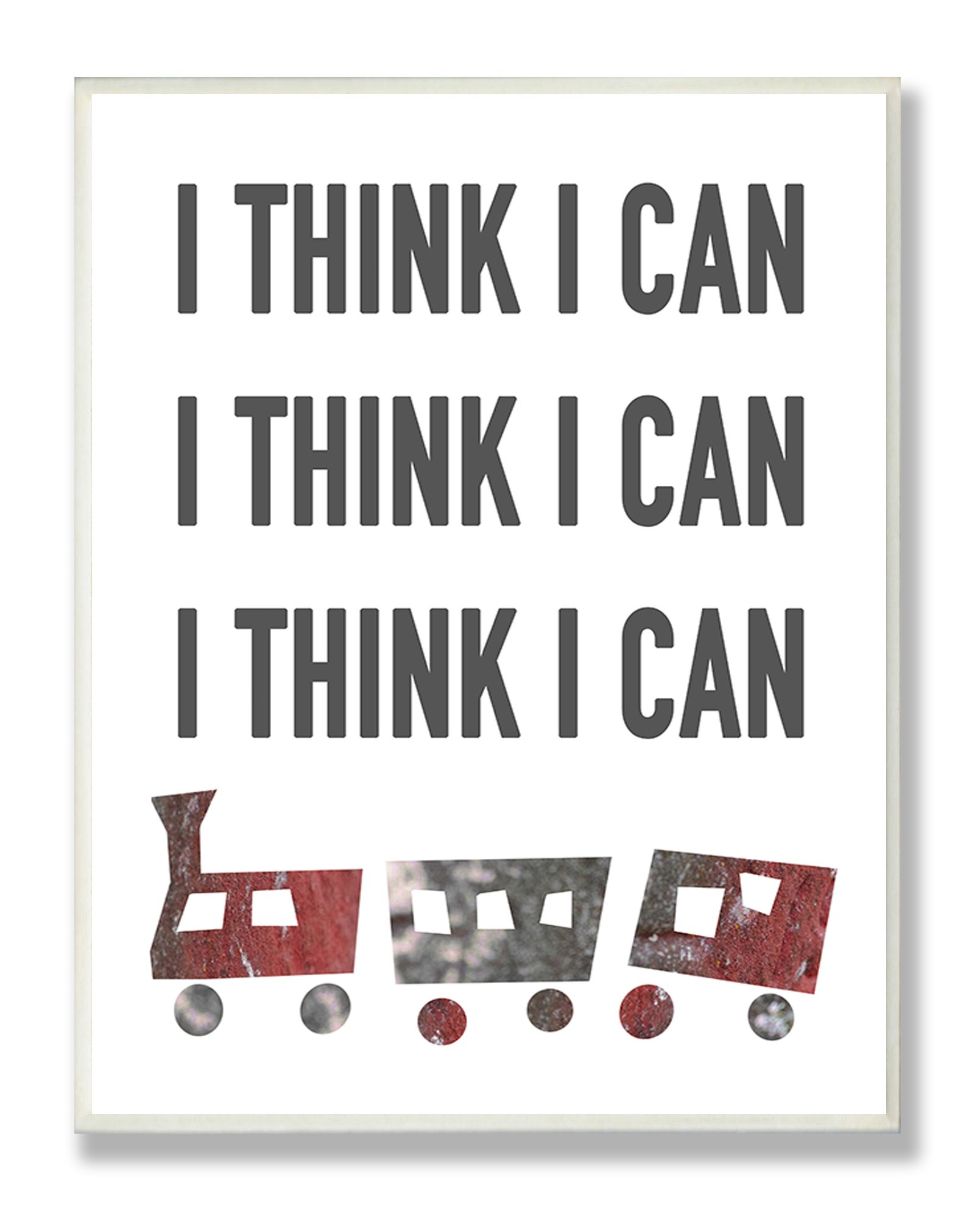 Stupell Home Décor I Think I Can Train Typography Rectangle Wall Plaque, 11 x 0.5 x 15, Proudly Made in USA