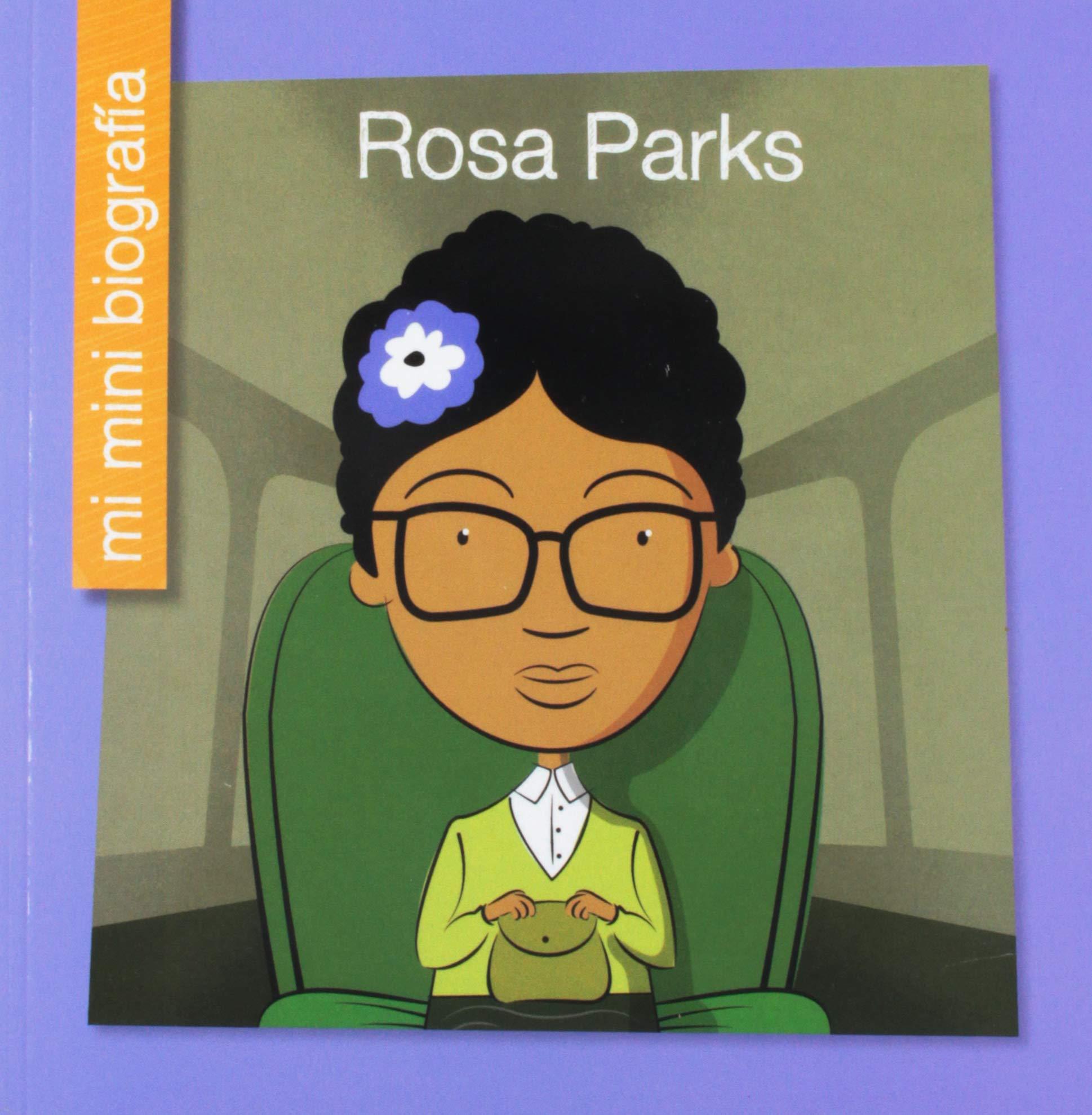 Rosa Parks = Rosa Parks (Mi Mini Biografia / My Itty-Bitty Bio)
