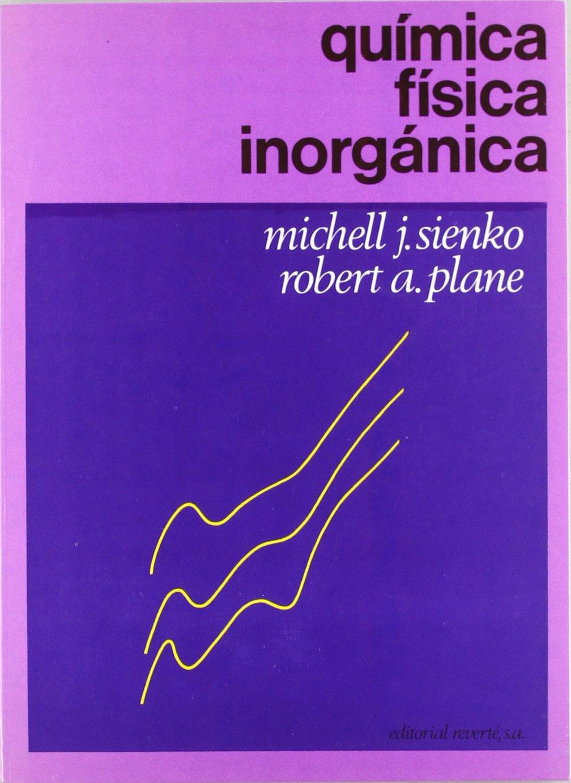 Quimica Fisica Inorganica Michell J Sienko Robert A Plane