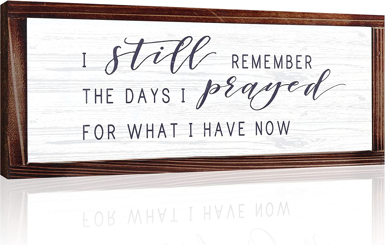 I Still Remember The Days I Prayed for What I Have Now Rustic Wood Wall Sign Hanging Wood Sign Retro Vintage Christian Home Decor Wooden Farmhouse Plaque for Garden Home Farmhouse