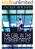 The Girl in the Corner Office - A Mystery Thriller