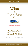 Theories, Predictions, and Diagnoses: Part Two from What the Dog Saw