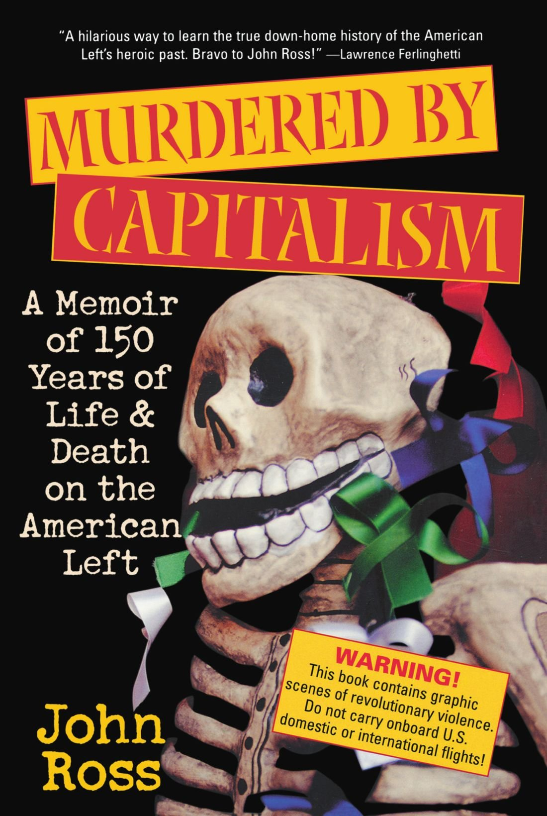 Murdered by Capitalism: A Memoir of 150 Years of Life and