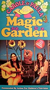 Carole and Paula in the Magic Garden