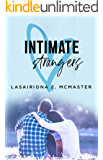 Intimate Strangers: A Second Chance Romance (The Lisa Millar Series Book 1)